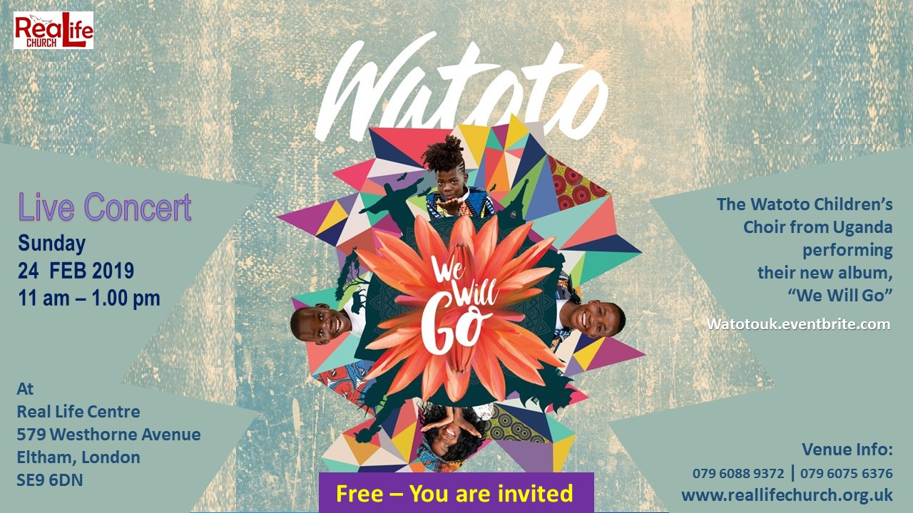 Watoto Choir Concert at Real Life Centre